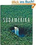 S�DAMERIKA - Ein Premium***-Bildband...