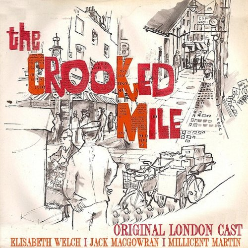 The Crooked Mile ( Original London Cast)