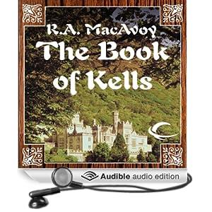 The Book of Kells (Unabridged)