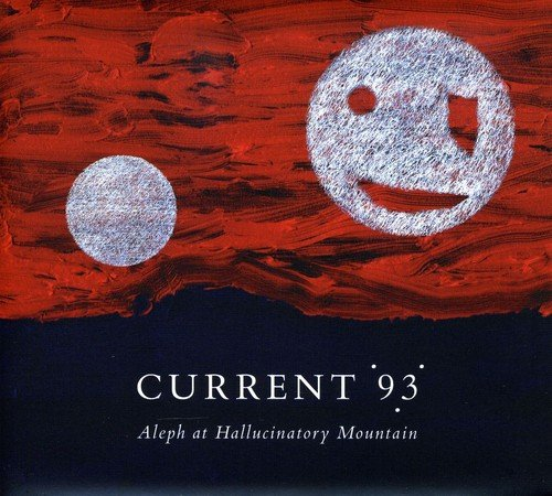 Vinilo : Current 93 - Aleph at Hallucinatory Mountain (2 Disc)