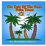 img - for The Tale of The Four Palm Trees book / textbook / text book