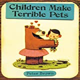 img - for Children Make Terrible Pets book / textbook / text book
