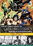 The DC Comics Guide to Creating Comic...