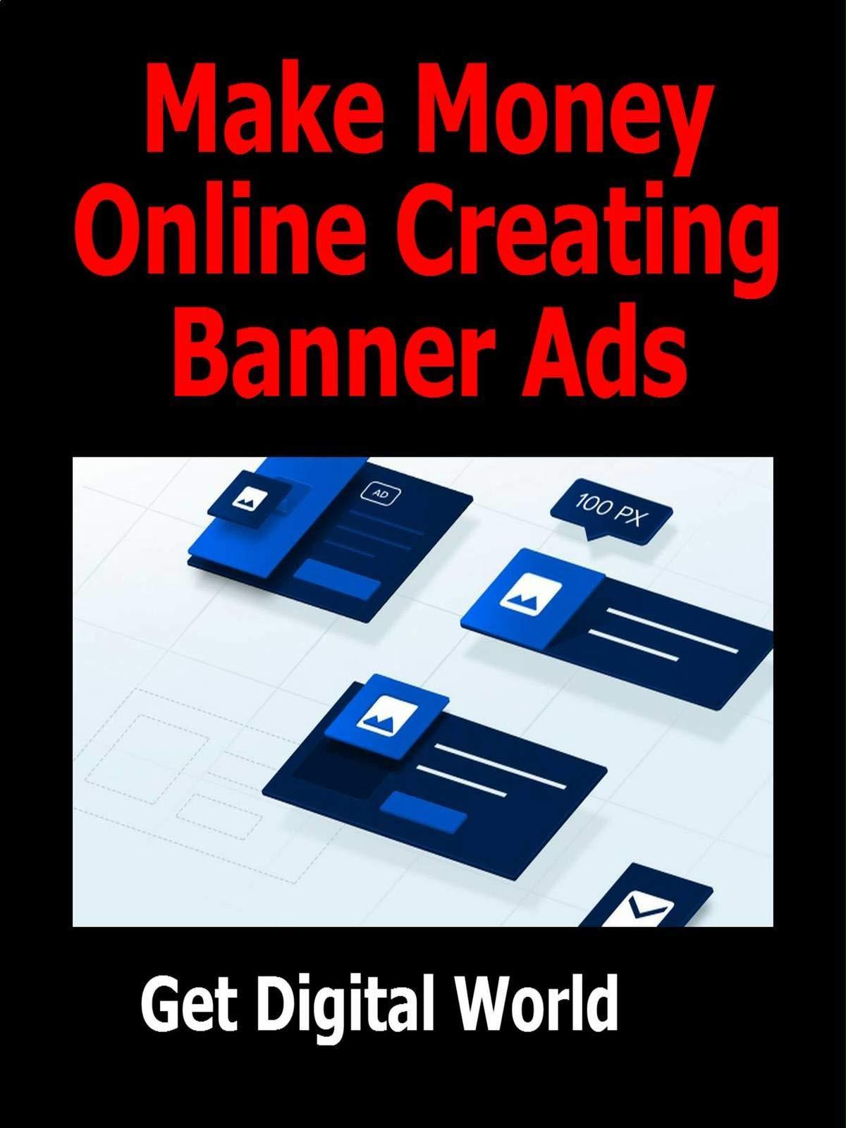Make Money Online Creating Banner Ads