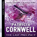 The Last Precinct: Kay Scarpetta, Book 11 (       ABRIDGED) by Patricia Cornwell Narrated by Roberta Maxwell