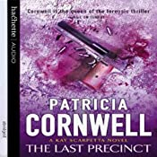 The Last Precinct: Kay Scarpetta, Book 11 | Patricia Cornwell