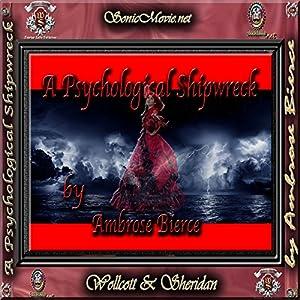 A Psychological Shipwreck Audiobook