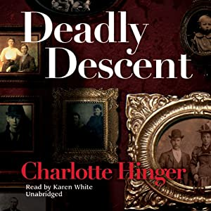 Deadly Descent | [Charlotte Hinger]