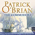 The Commodore: (Vol. Book 17) (       UNABRIDGED) by Patrick O'Brian Narrated by Ric Jerrom