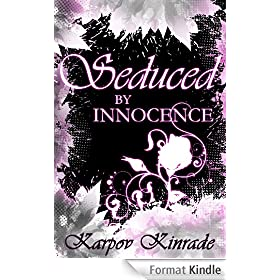 Seduced by Innocence: A New Adult Paranormal Romance of Shifters & Witches (Rose's Trilogy, #1)