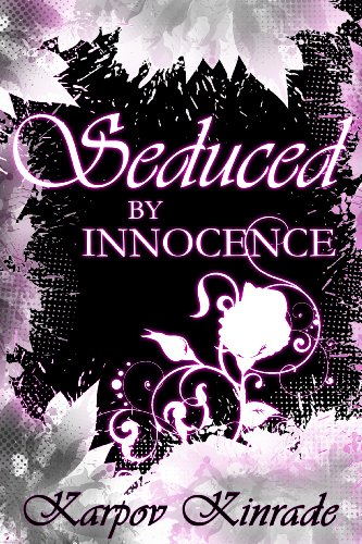 Seduced By Innocence by Karpov Kinrade ebook deal