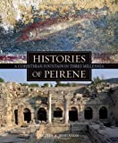 Histories of Peirene: A Corinthian Fountain in Three Millennia (Ancient Art & Architecture in Context) (Ancient Art and Architecture in Context)
