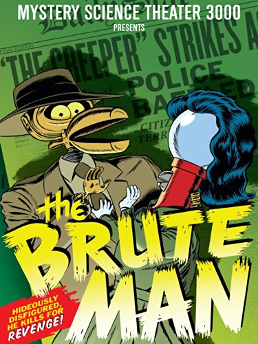 Mystery Science Theater 3000: The Brute Man
