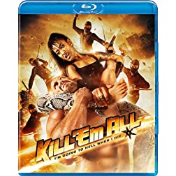 Kill 'Em All [Blu-ray]