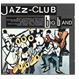 Jazz Club: Big Band ~ Various Artists