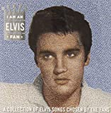 I am An Elvis Fan