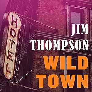 Wild Town Audiobook
