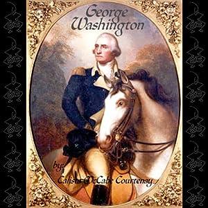 George Washington | [Calista McCabe Courtenay]