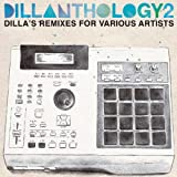 DILLANTHOLOGY 2