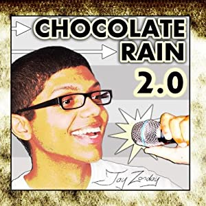 Chocolate Rain 2.0