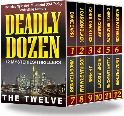 12 in 1 Boxed Set Alert! 5.0 Stars For Deadly Dozen: 12 Mysteries/Thrillers – And Now Just 99 Cents!  Plus Grab Your Kindle Daily Deals For Wednesday, February 26!