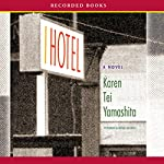 I Hotel | Karen Tei Yamashita