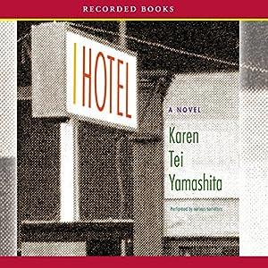 I Hotel Audiobook