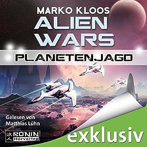 Planetenjagd (Alien Wars 2) Audiobook