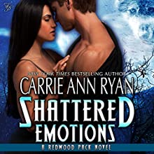 Shattered Emotions: Redwood Pack, Book 5 (       UNABRIDGED) by Carrie Ann Ryan Narrated by Gregory Salinas