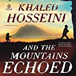 And the Mountains Echoed | Khaled Hosseini