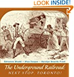 The Underground Railroad: Next Stop,...