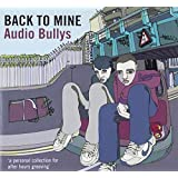 Back to Mine - Audio Bullys