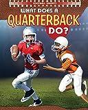 What Does a Quarterback Do? (Football Smarts)
