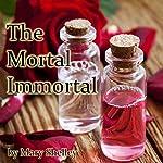 The Mortal Immortal | Mary Wollstonecraft Shelley