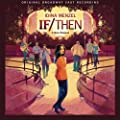 If/Then: A New Musical [Explicit] [+digital booklet]
