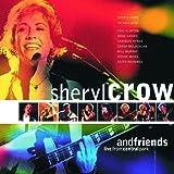 echange, troc Sheryl Crow, Eric Clapton, Keith Richards, Stevie Nicks, Chrissie Hynde, Sarah McLachlan - Live In Central Park