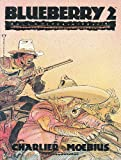 Blueberry, Vol. 2: Ballad for a Coffin (0871355701) by Moebius