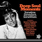 Deep Soul Moments Sometime, Someplace...