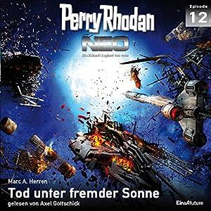 Tod unter fremder Sonne (Perry Rhodan NEO 12) Hörbuch