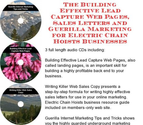 The Guerilla Marketing, Building Effective Lead Capture Web Pages, Sales Letters For Electric Chain Hoists Businesses