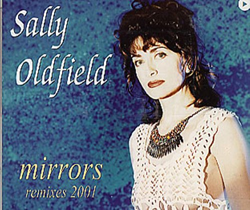 Sally Oldfield - Mirrors: Remixes 2001 - Zortam Music