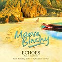 Echoes Audiobook by Maeve Binchy Narrated by Kate Binchy