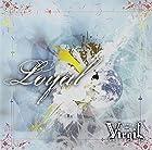 Loyal Btype(DVD付)(在庫あり。)