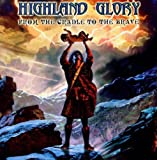 From Cradle to the Brave by Highland Glory (2003-07-15)