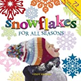 img - for Snowflakes for all Seasons: 72 Fold & Cut Paper Snowflakes book / textbook / text book