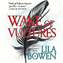Wake of Vultures: The Shadow, Book 1 (       UNABRIDGED) by Lila Bowen Narrated by Robin Miles