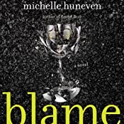 Blame: A Novel | [Michelle Huneven]