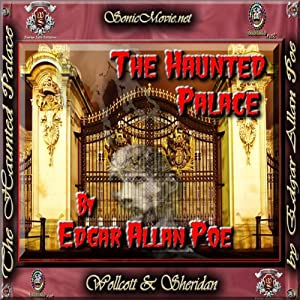The Haunted Palace | [Edgar Allan Poe]