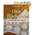 Omas H�kelschatz - 150 bezaubernde Muster
