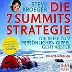 Die 7-Summits-Strategie: Die Reise zum persönlichen Gipfel geht weiter   Steve Kroeger